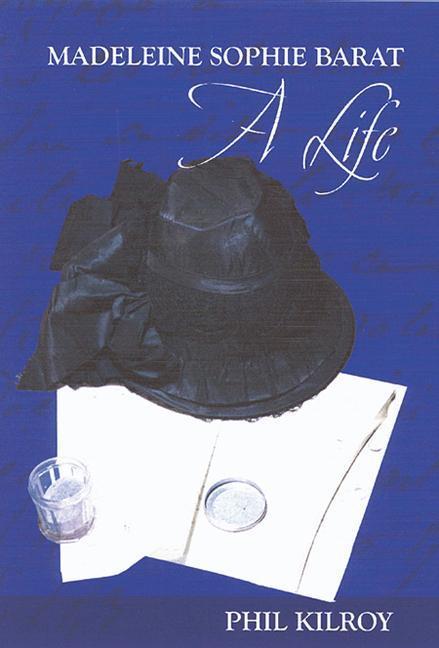 Madeleine Sophie Barat: A Life als Buch