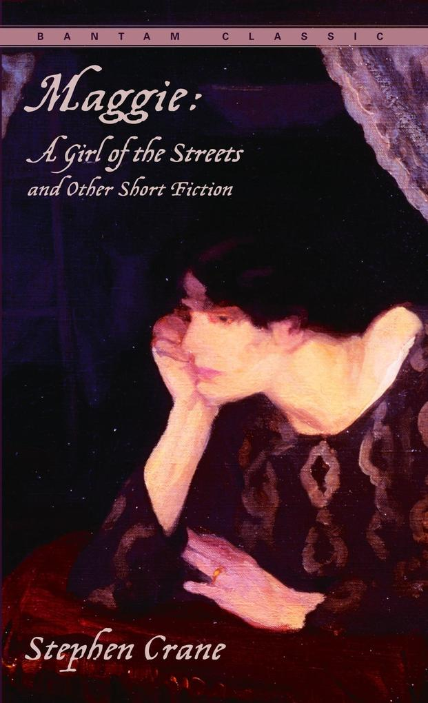 Maggie: A Girl of the Streets and Other Short Fiction als Taschenbuch
