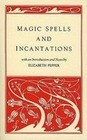 Magic Spells and Incantations