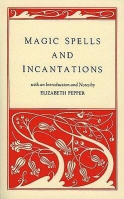 Magic Spells and Incantations als Taschenbuch