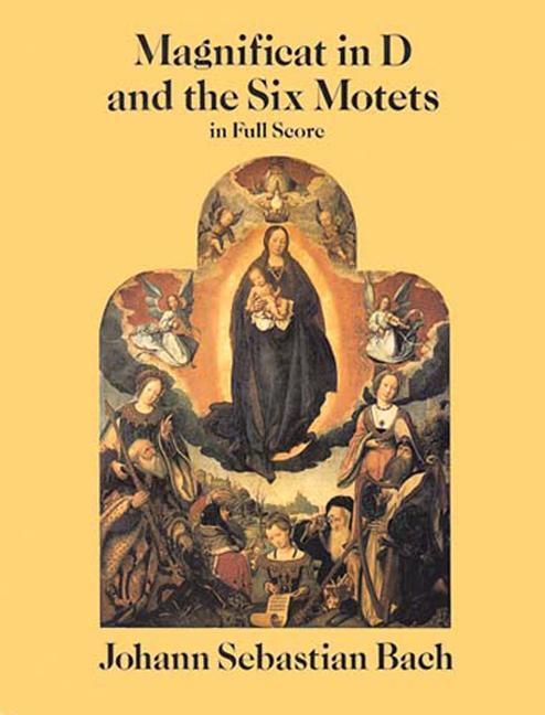 Magnificat in D and the Six Motets in Full Score als Taschenbuch