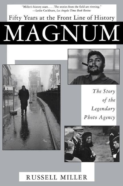 Magnum: Fifty Years at the Front Line of History: The Story of the Legendary Photo Agency als Taschenbuch