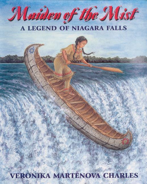 Maiden of the Mist: A Legend of Niagara Falls als Taschenbuch