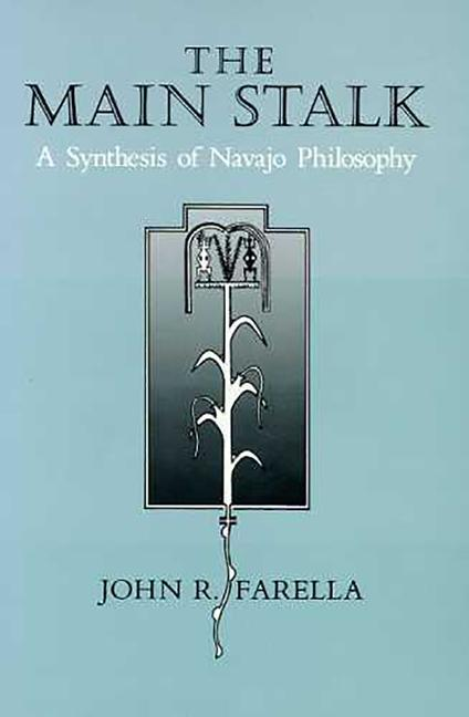 The Main Stalk: A Synthesis of Navajo Philosophy als Taschenbuch
