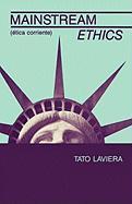 Mainstream Ethics/Etica Corriente als Taschenbuch