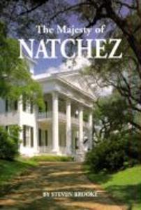 The Majesty of Natchez als Buch