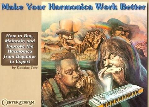 Make Your Harmonica Work Better als Taschenbuch