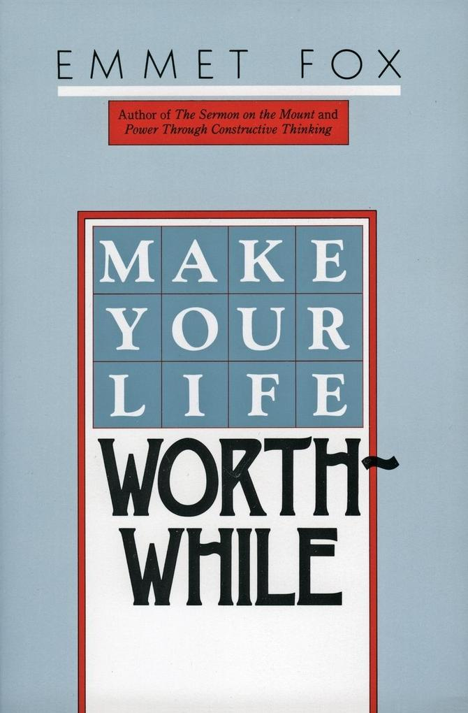 Make Your Life Worthwhile als Buch