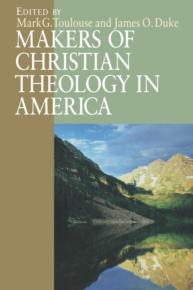 Makers of Christian Theology in America als Taschenbuch