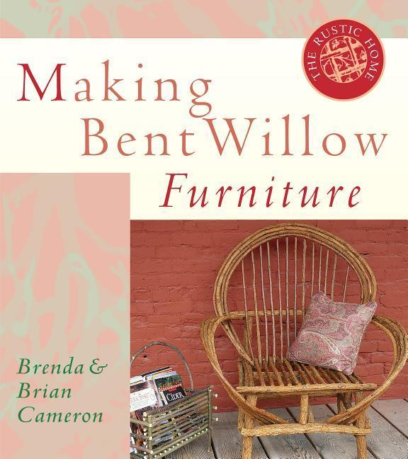 Making Bent Willow Furniture als Taschenbuch