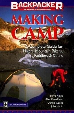 Making Camp: The Complete All-Season, All-Activity Guide als Taschenbuch