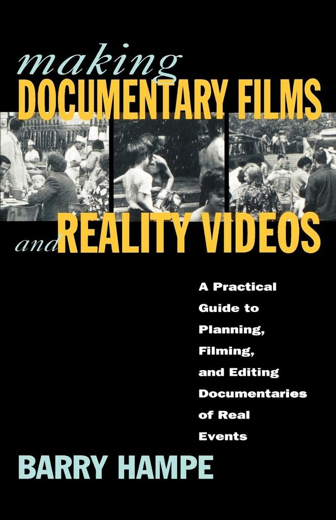 Making Documentary Films and Reality Videos als Taschenbuch