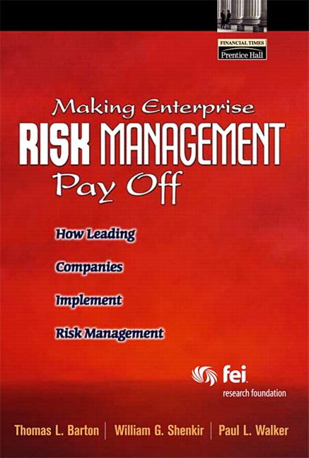 Making Enterprise Risk Management Pay Off: How Leading Companies Implement Risk Management als Taschenbuch