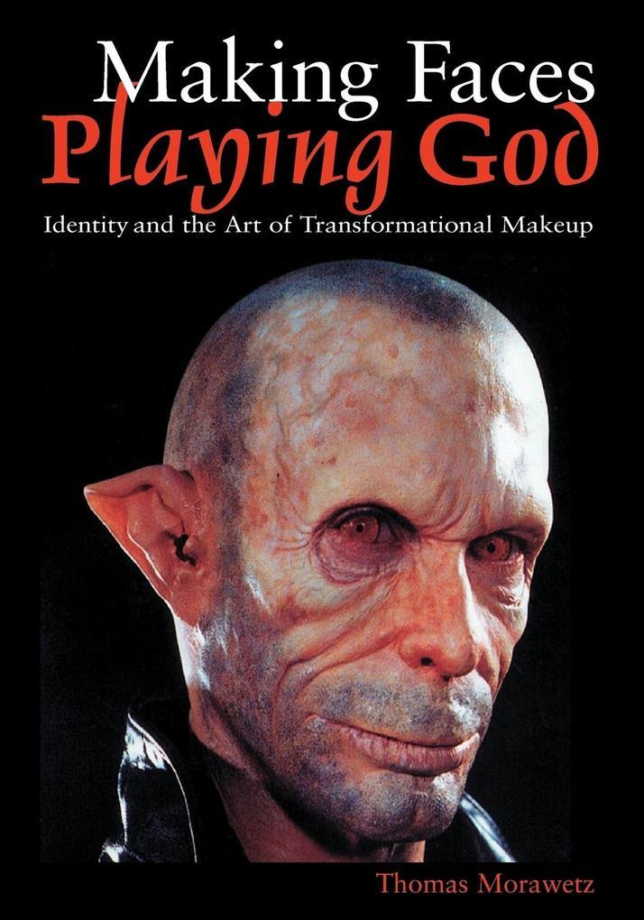 Making Faces, Playing God als Taschenbuch
