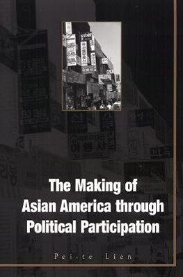 The Making of Asian America Through Political Participation als Taschenbuch