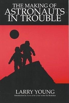 Making of Astronauts in Trouble als Taschenbuch