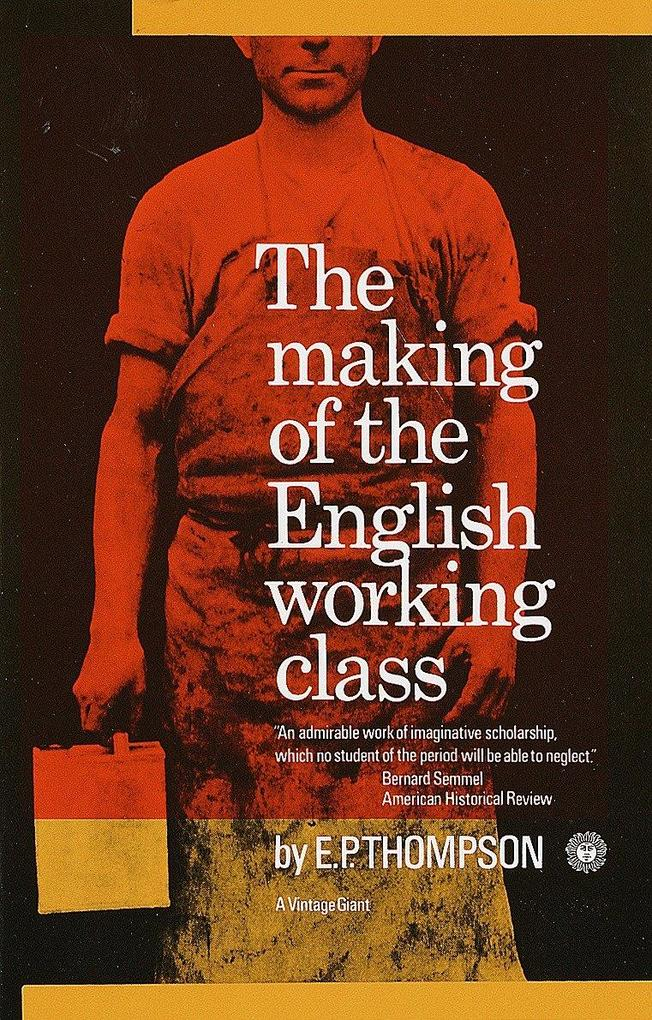 Making of the English Working Class als Taschenbuch