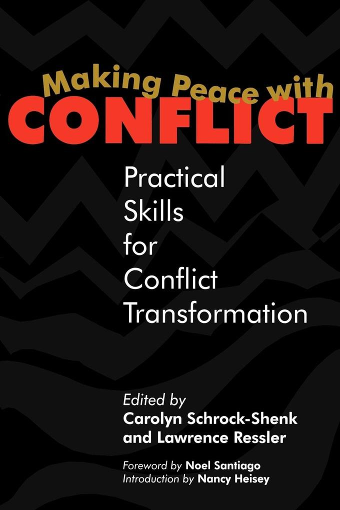 Making Peace with Conflict: Practical Skills for Conflict Transformation als Taschenbuch
