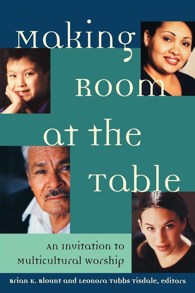 Making Room at the Table: An Invitation to Multicultural Worship als Taschenbuch