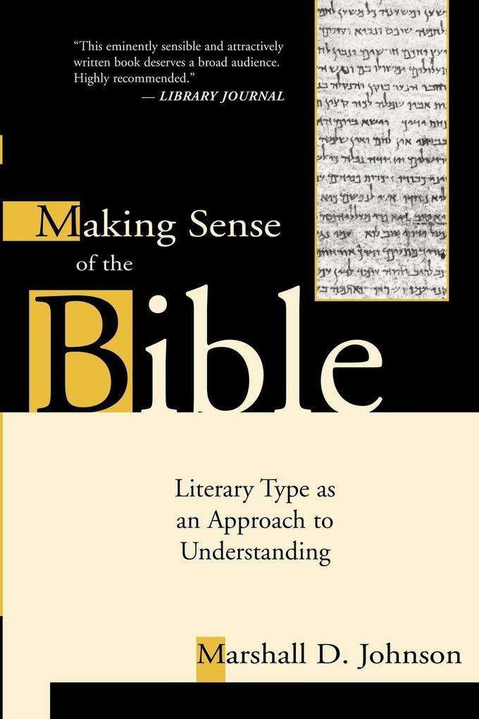 Making Sense of the Bible: Literary Type as an Approach to Understanding als Taschenbuch