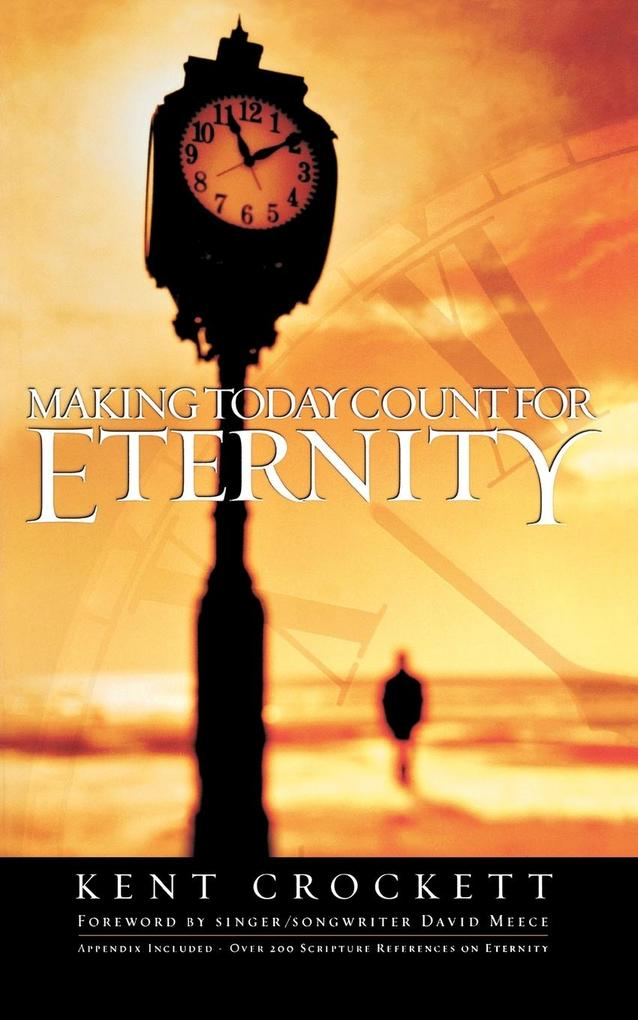 Making Today Count for Eternity als Taschenbuch