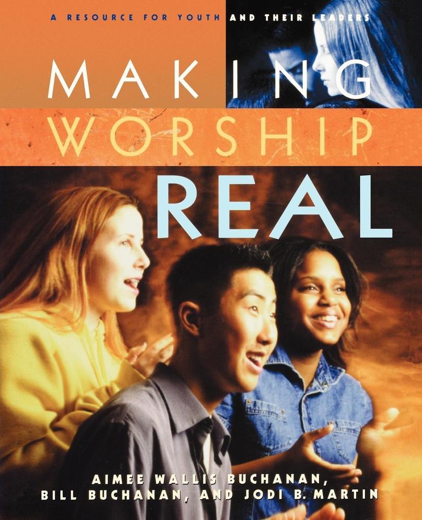 Making Worship Real als Taschenbuch