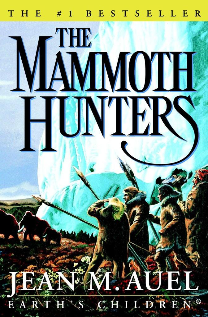 The Mammoth Hunters als Buch