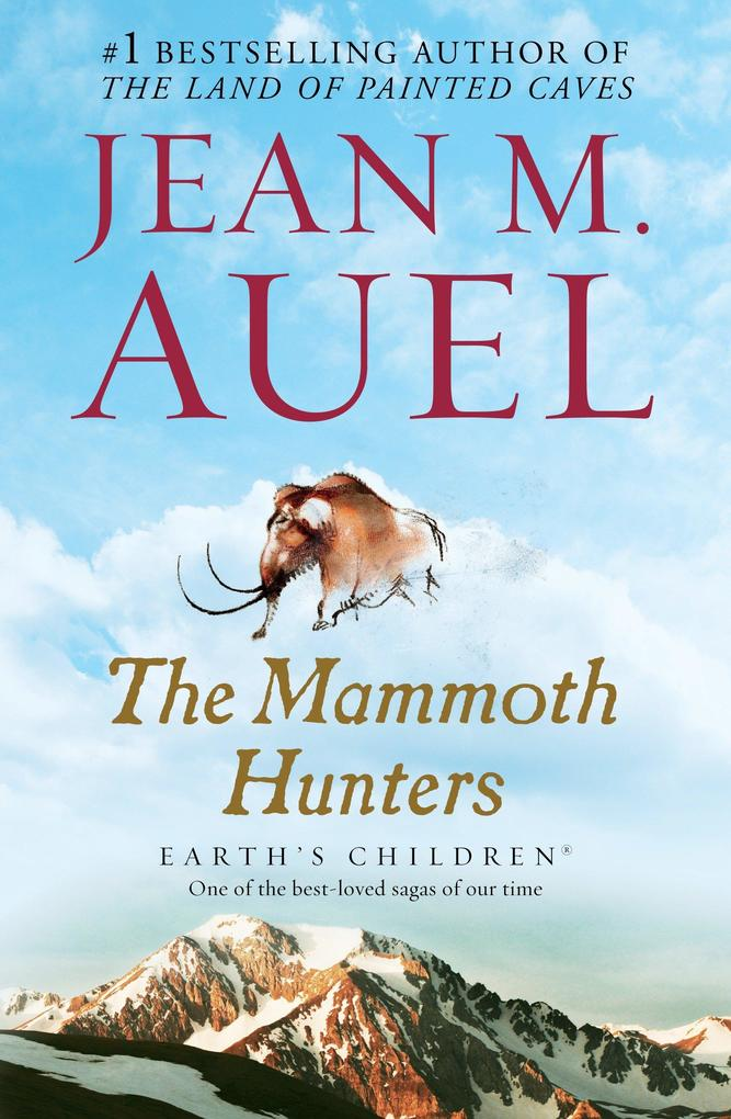 The Mammoth Hunters: Earth's Children, Book Three als Taschenbuch