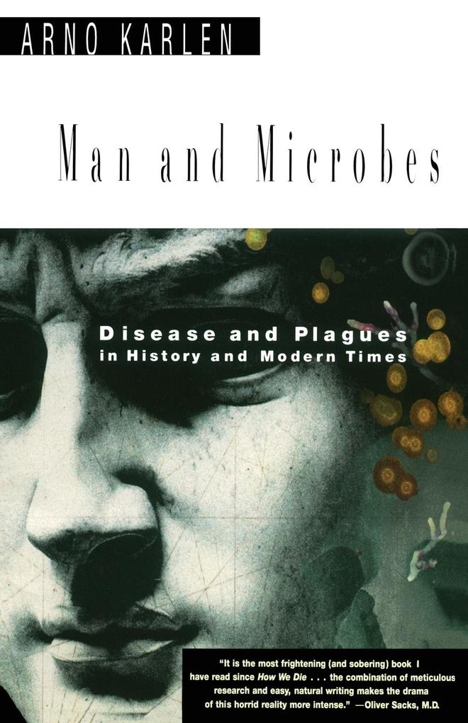 Man and Microbes: Disease and Plagues in History and Modern Times als Taschenbuch