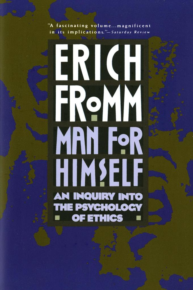 Man for Himself: An Inquiry Into the Psychology of Ethics als Taschenbuch