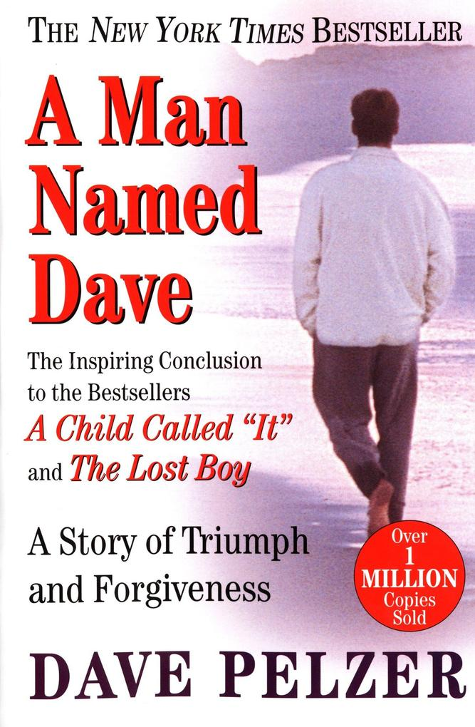 A Man Named Dave: A Story of Triumph and Forgiveness als Taschenbuch
