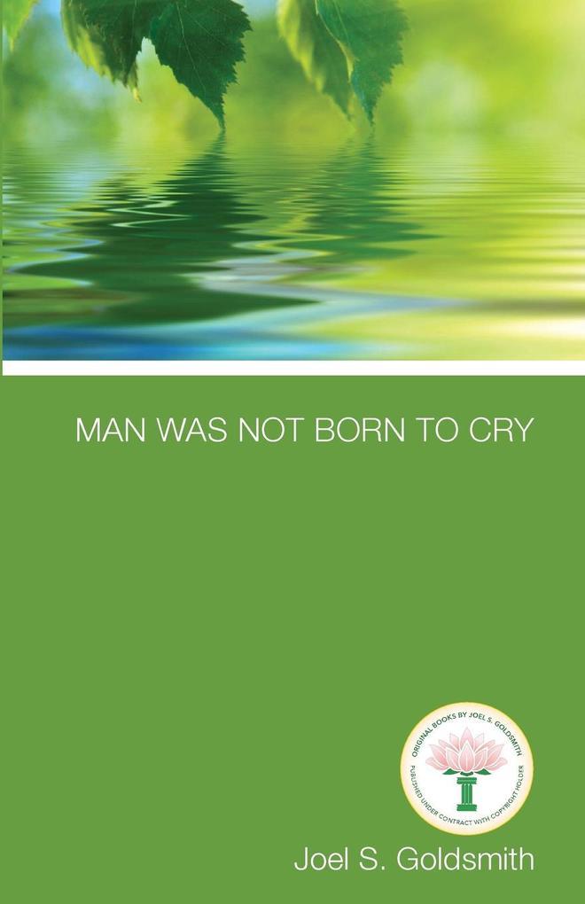Man Was Not Born to Cry als Taschenbuch
