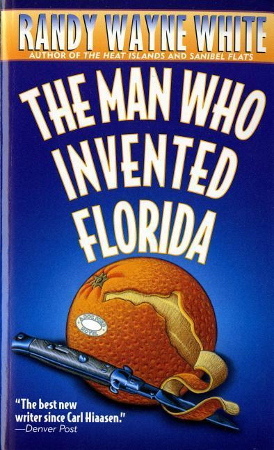 The Man Who Invented Florida: A Doc Ford Novel als Taschenbuch