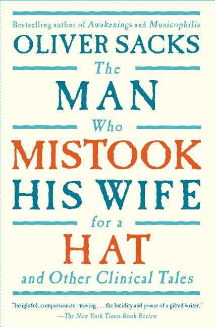 The Man Who Mistook His Wife for a Hat: And Other Clinical Tales als Taschenbuch