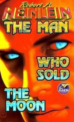 Man Who Sold the Moon als Taschenbuch