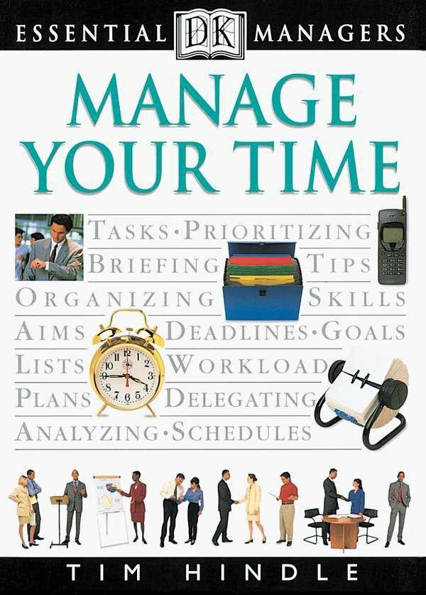 DK Essential Managers: Manage Your Time als Taschenbuch