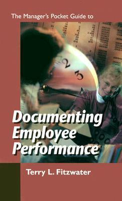 The Managers Pocket Guide to Documenting Employee Performance als Taschenbuch