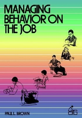 Managing Behavior on the Job als Taschenbuch