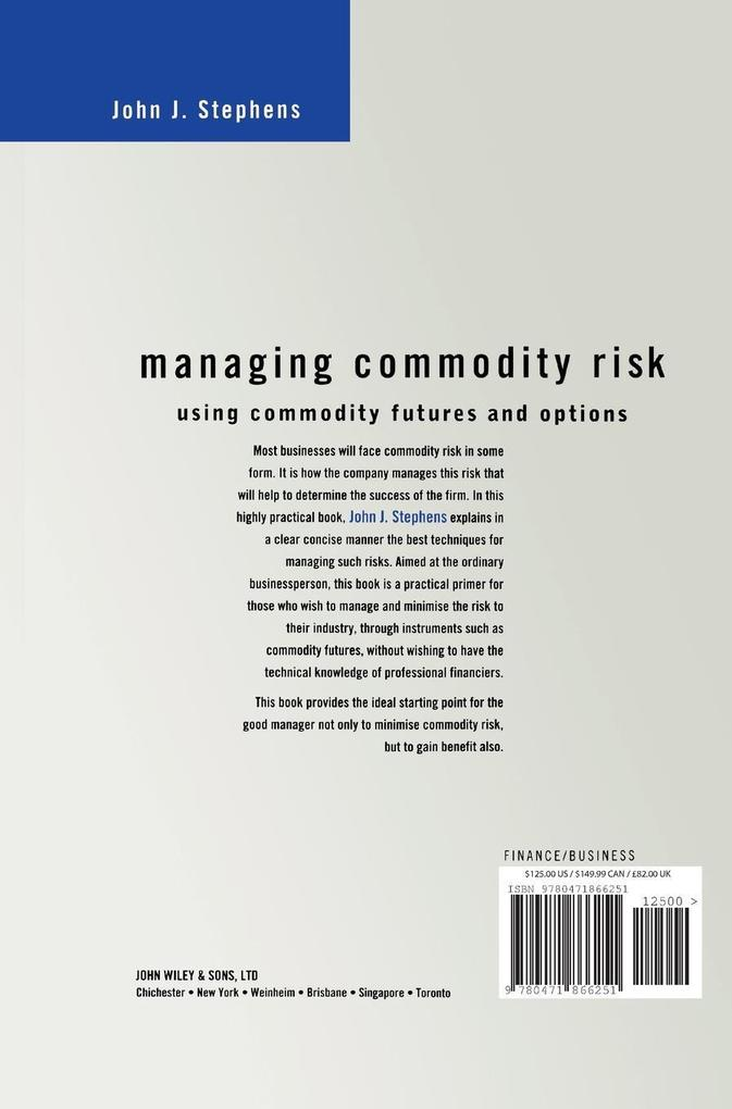 Managing Commodity Risk: Using Commodity Futures and Options als Buch