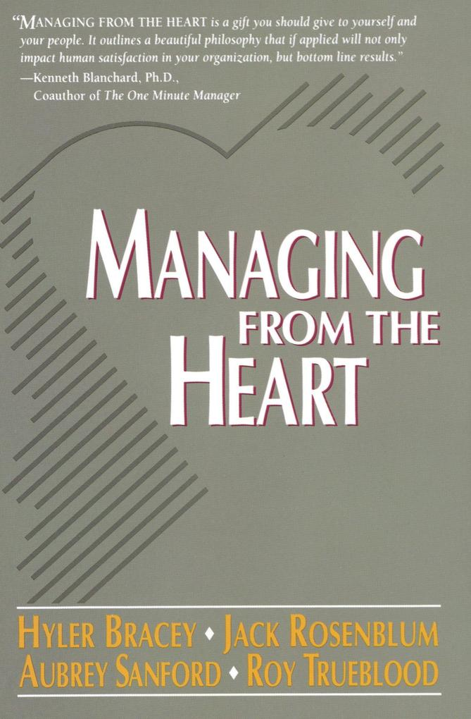 Managing from the Heart als Taschenbuch