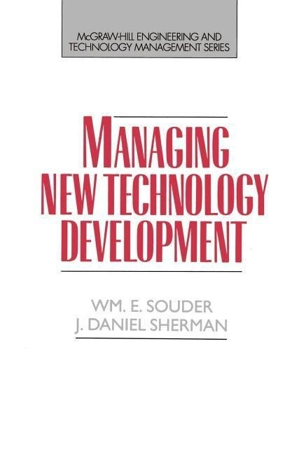 Managing New Technology Development als Buch