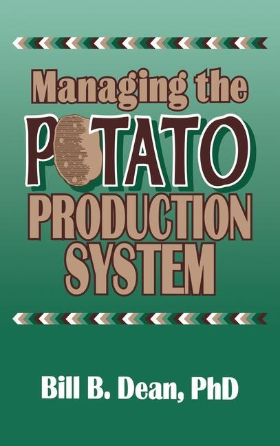 Managing the Potato Production System als Buch