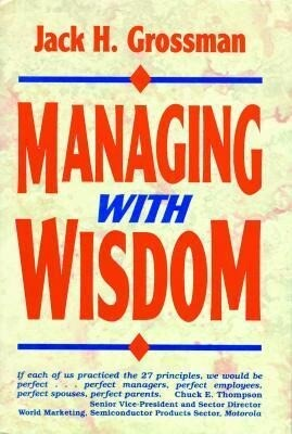 Managing with Wisdom als Buch