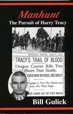 Manhunt: The Pursuit of Harry Tracy als Taschenbuch