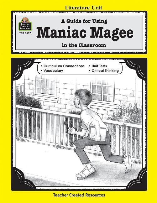 A Guide for Using Maniac Magee in the Classroom als Taschenbuch