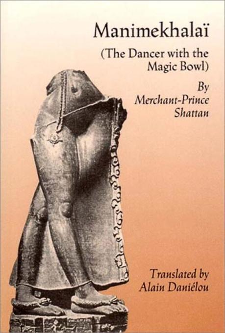 Manimekhalai: The Dancer with the Magic Bowl als Taschenbuch