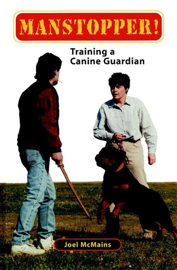 Manstopper!: Training a Canine Guardian als Buch