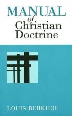 Manual of Christian Doctrine als Taschenbuch