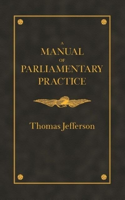 Manual of Parliamentary Practice als Taschenbuch