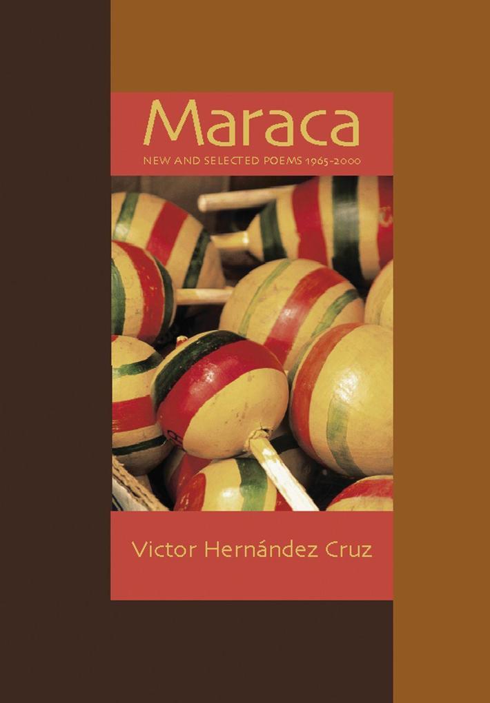 Maraca: New & Selected Poems 1966-2000 als Taschenbuch